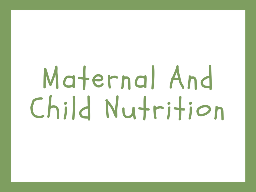 Maternal And Child Nutrition. NICE Guideline (PH11)