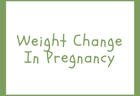 Weight Change in Pregnancy